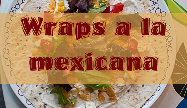 Gone-Mexican-with-Tortilla-Wraps-Banner-Kopie