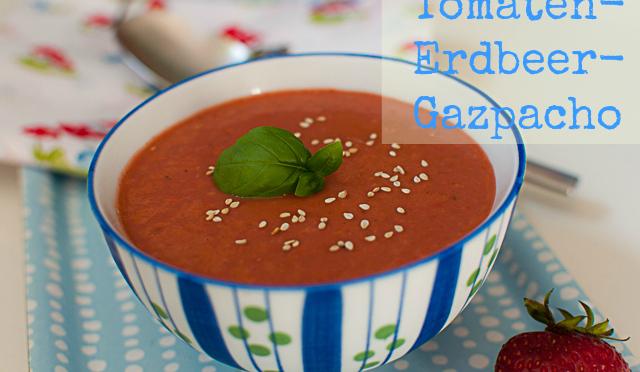 Tomaten-Erdbeer-Gazpacho-Text